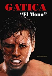 Gatica, el mono (1993) Poster - Movie Forum, Cast, Reviews