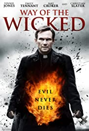 Way of the Wicked (2014) Poster - Movie Forum, Cast, Reviews