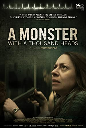 Permalink to Movie A Monster with a Thousand Heads (2015)