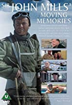Sir John Mills' Moving Memories
