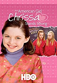 An American Girl: Chrissa Stands Strong (2009) Poster - Movie Forum, Cast, Reviews