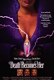 Death Becomes Her (1992) Poster - Movie Forum, Cast, Reviews