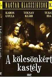 A kölcsönkért kastély(1937) Poster - Movie Forum, Cast, Reviews