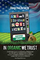 Image of In Organic We Trust
