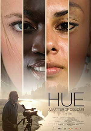 Hue: A Matter of Colour (2013)