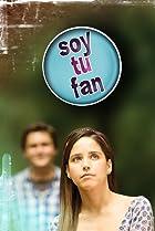 Image of Soy tu fan