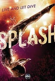 Splash Poster - TV Show Forum, Cast, Reviews
