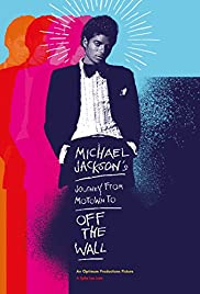 Michael Jackson's Journey from Motown to Off the Wall (2016) Poster - Movie Forum, Cast, Reviews