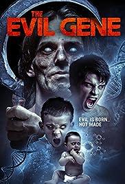The Evil Gene(2015) Poster - Movie Forum, Cast, Reviews