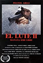 El Lute II: Tomorrow I'll Be Free