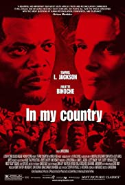 In My Country (2004) Poster - Movie Forum, Cast, Reviews