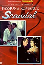 Passion and Romance: Scandal