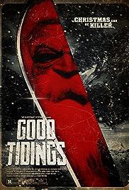 Good Tidings(2016) Poster - Movie Forum, Cast, Reviews