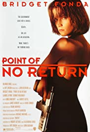 Point of No Return (1993) Poster - Movie Forum, Cast, Reviews