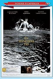 En håndfull tid(1989) Poster - Movie Forum, Cast, Reviews