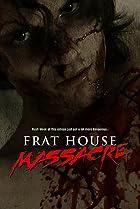 Image of Frat House Massacre