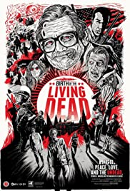 Birth of the Living Dead (2013) Poster - Movie Forum, Cast, Reviews