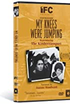 Image of My Knees Were Jumping: Remembering the Kindertransports