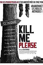 Image of Kill Me Please