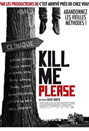 Kill Me Please Poster
