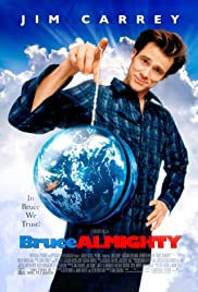 Bruce Almighty (2003) Poster - Movie Forum, Cast, Reviews