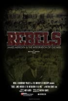 Image of Rebels: James Meredith and the Integration of Ole Miss