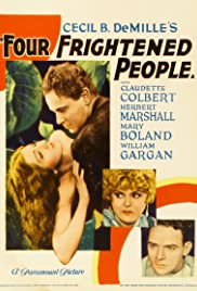 Four Frightened People (1934) Poster - Movie Forum, Cast, Reviews