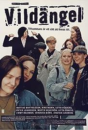 Vildängel(1997) Poster - Movie Forum, Cast, Reviews