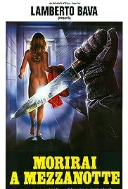 Morirai a mezzanotte(1986) Poster - Movie Forum, Cast, Reviews