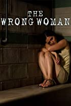 Image of The Wrong Woman