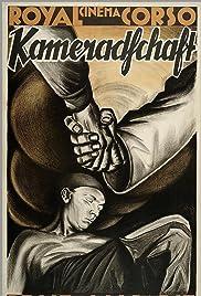 Kameradschaft(1931) Poster - Movie Forum, Cast, Reviews
