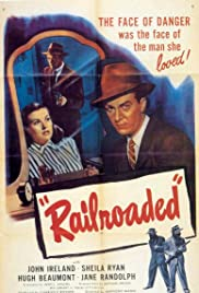 Railroaded! (1947) Poster - Movie Forum, Cast, Reviews