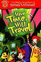 Image of The Wacky Adventures of Ronald McDonald: Have Time, Will Travel