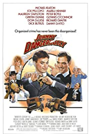 Johnny Dangerously (1984) Poster - Movie Forum, Cast, Reviews