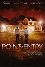 Point of Entry (2007) Poster - Movie Forum, Cast, Reviews