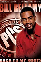 Image of Bill Bellamy: Back to My Roots