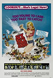 Sixpack Annie (1975) Poster - Movie Forum, Cast, Reviews