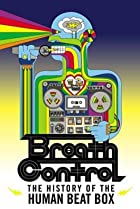 Image of Breath Control: The History of the Human Beat Box