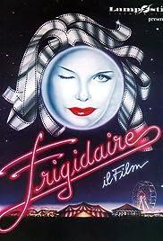Frigidaire - Il film Poster