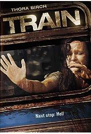 Nonton Film Train (2008)