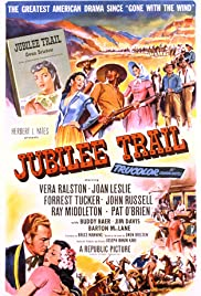 Jubilee Trail (1954) Poster - Movie Forum, Cast, Reviews