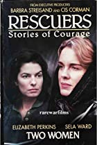 Image of Rescuers: Stories of Courage: Two Women