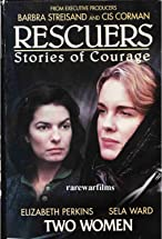 Primary image for Rescuers: Stories of Courage: Two Women