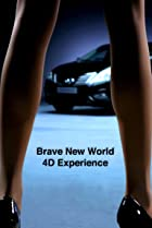 Brave New World 4D Experience (2010) Poster