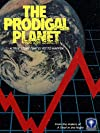 The Prodigal Planet