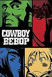 cowboy bebop tv series 1998�2003 imdb