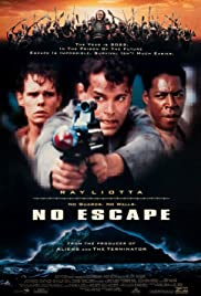 No Escape (1994) Poster - Movie Forum, Cast, Reviews