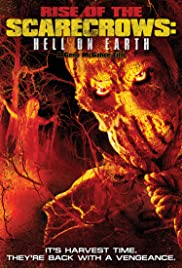 Rise of the Scarecrows: Hell on Earth Poster