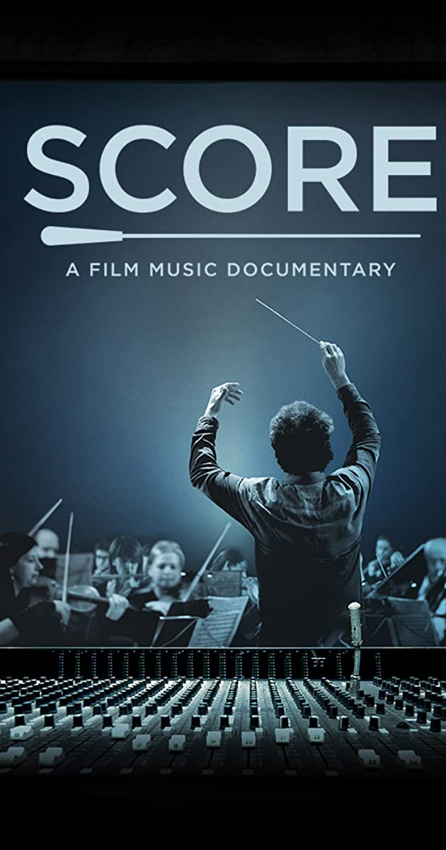 Score: A Film Music Documentary (2016) - IMDb