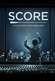 Score: A Film Music Documentary Poster